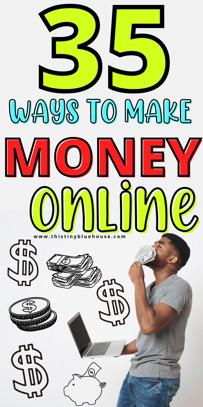 35 Totally Legit Ways To Make Money Online