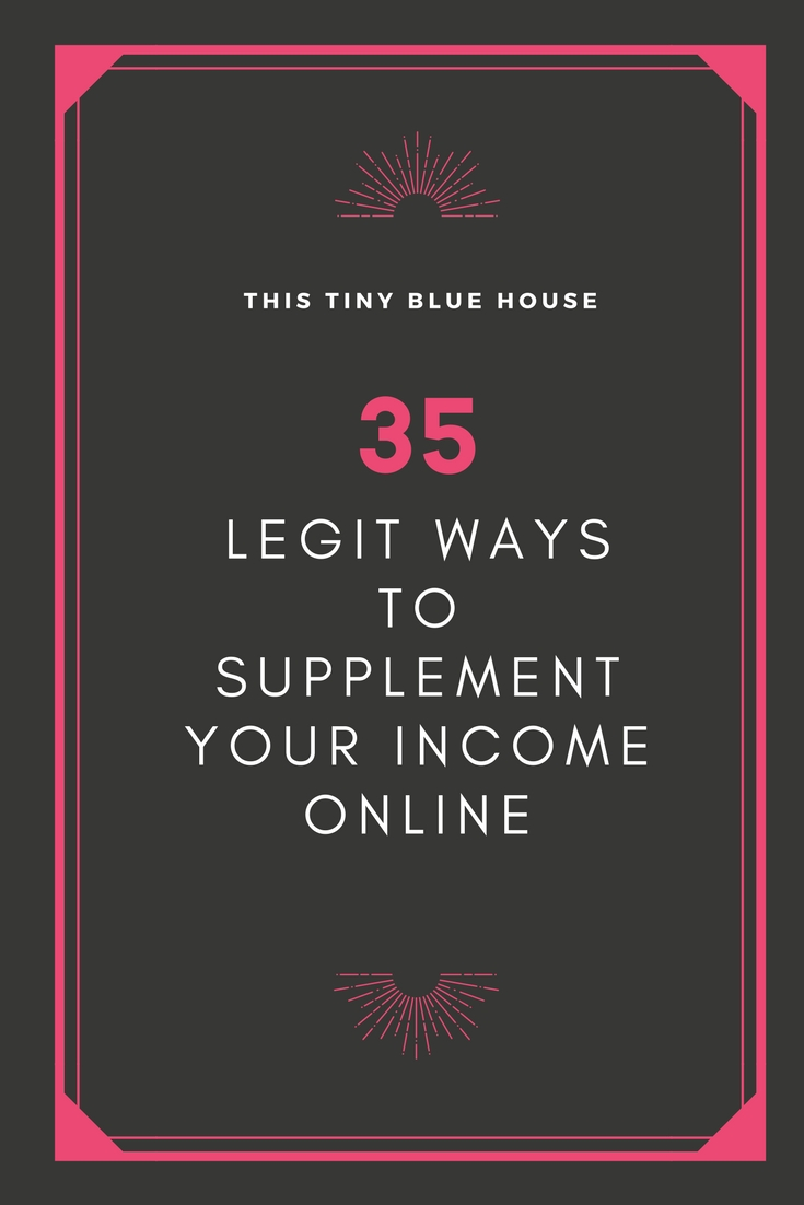 35 Legit ways to earn extra income online with and without a blog | Make Cash | Supplemental Income | Side Hustles | Make Money Online