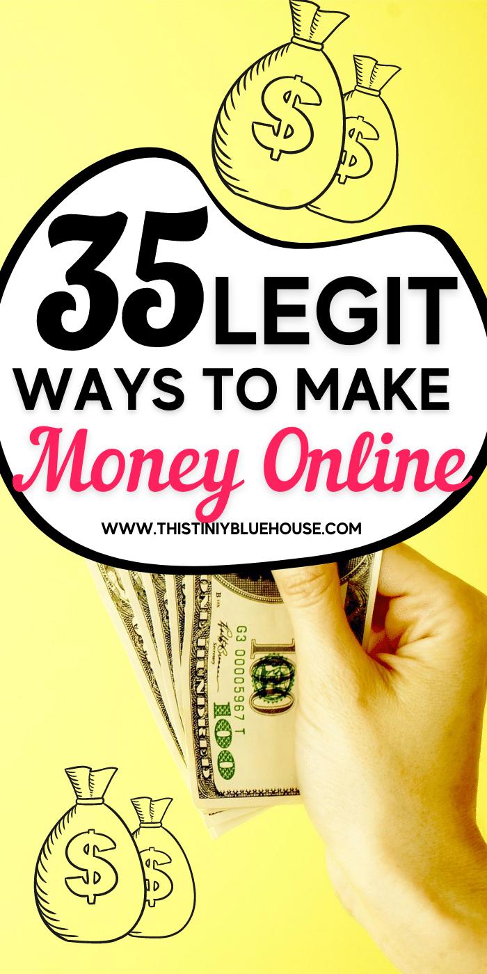 35 Totally Legit Ways To Make Money Online in 2021