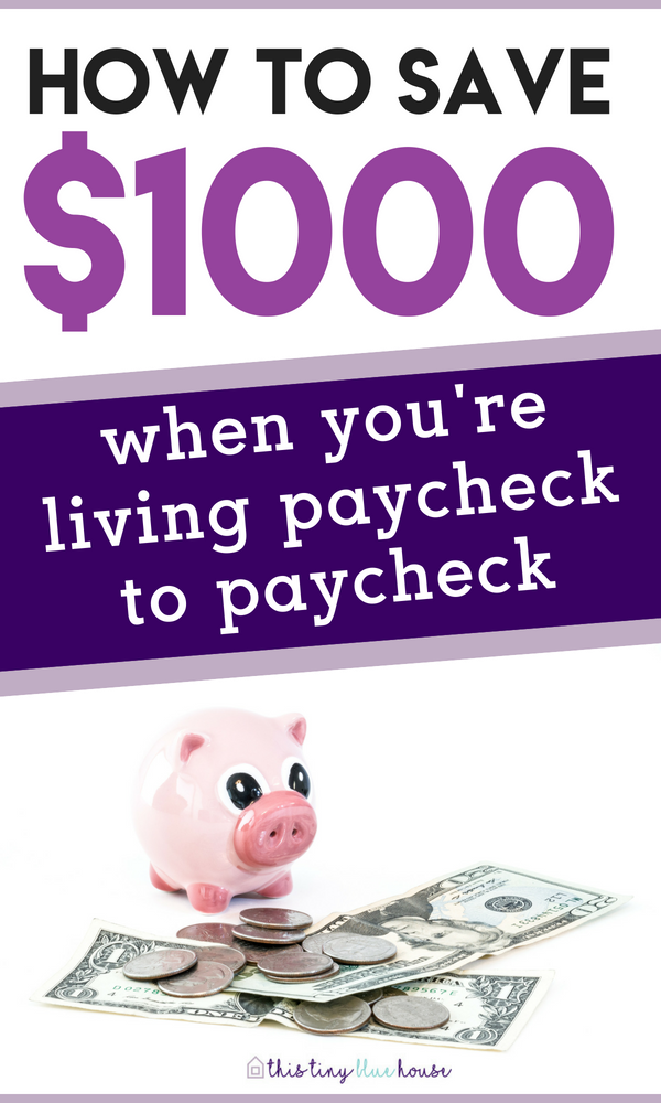 how to save $1000 when you're living paycheck to paycheck | Budget | Budgeting Tips | Budgeting Plan | Savings Plan | Emergency Fund | Frugal Living | Frugal Living Budget | Frugal budget plan | Frugal savings plan