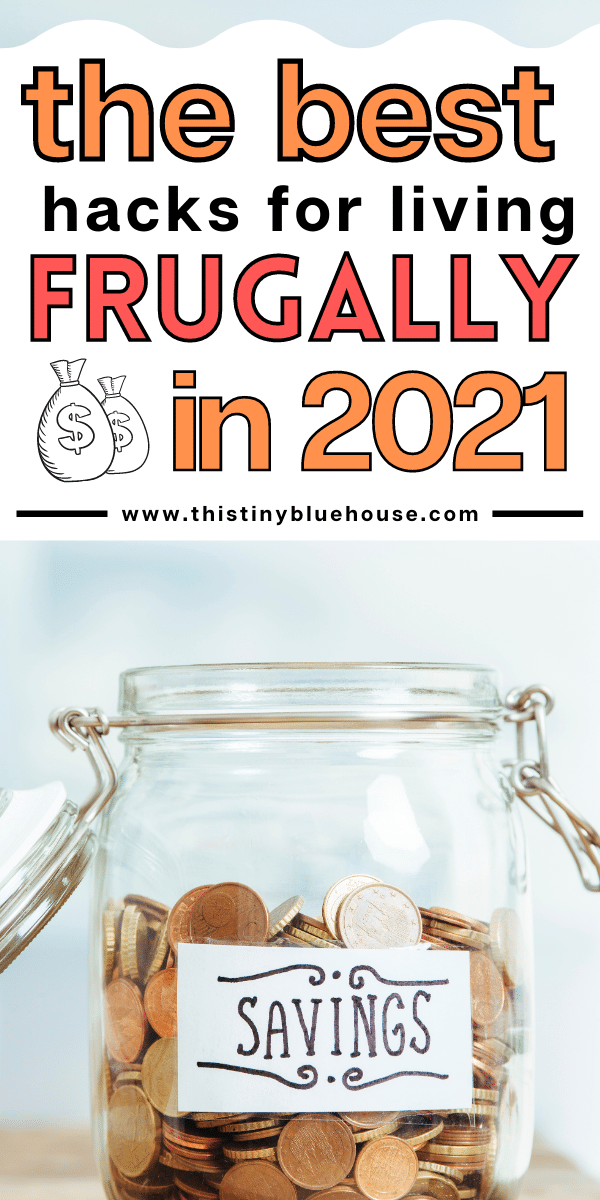 The Best Frugal Living Advice For 2021