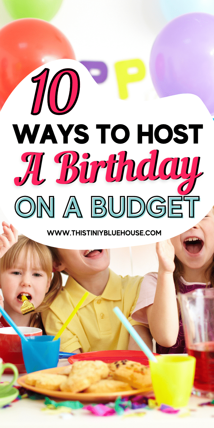 10 Super Simple Frugal Birthday Party Ideas For Kids