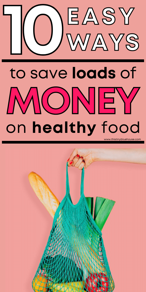 10 Clever hacks for eating healthy for less money