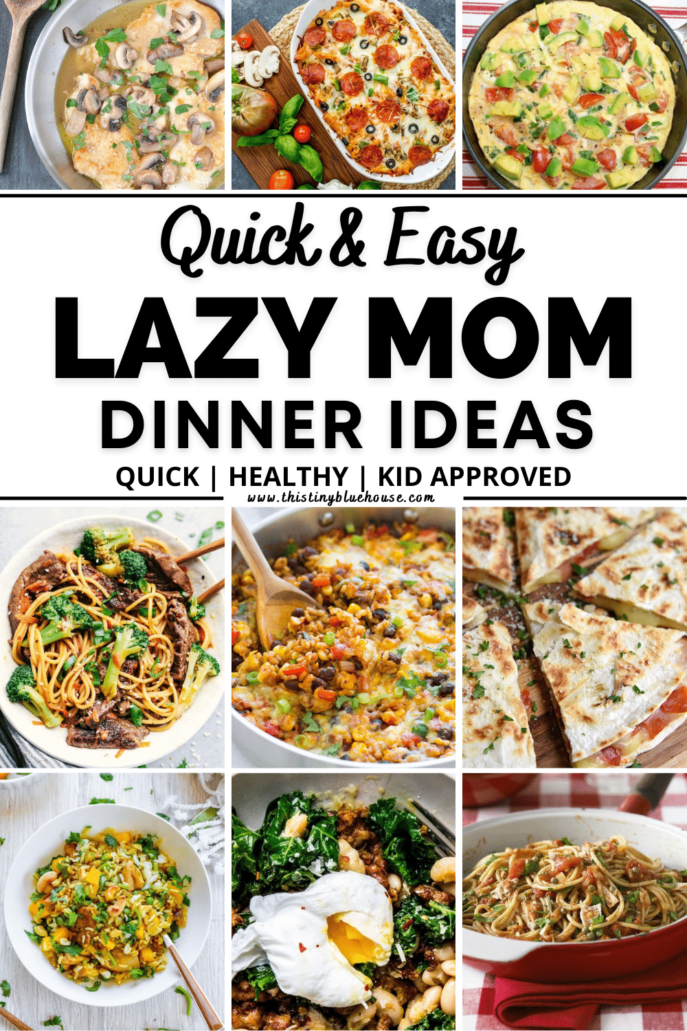 Quick and Easy Lazy Mom Dinners