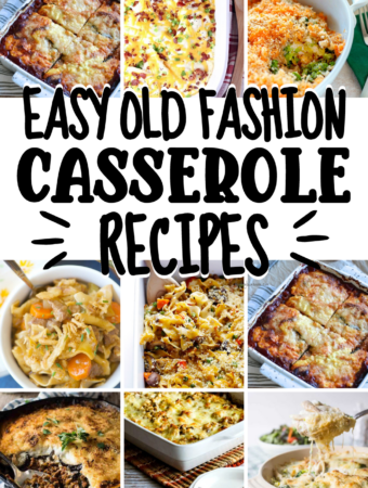 Easy Old Fashion Comforting Casserole Recipes