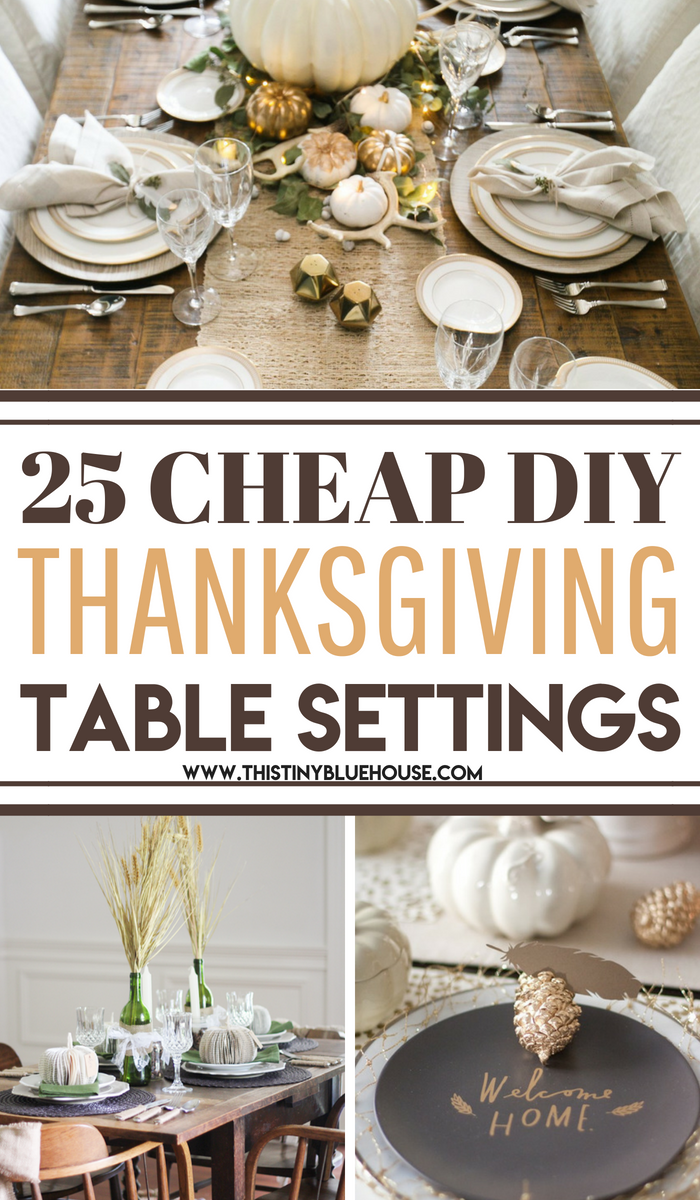 25 budget friendly, DIY Thanksgiving Tablescape Ideas that are guaranteed to create the perfect setting for your Thanksgiving feast. #falltabledecor #falltabledecorcenterpieces #falltabledecorsimple #falltabledecorDIY #falltabledecorThanksgiving #falltabledecorrustic #falltabledecordollarstore #falltabledecorideas #falltabledecorfarmhouse #thanksgivingtablesettings #thanksgivingtablesettingssimple #thanksgivingtablesettingsdollarstore #thanksgivingtablesettingscheap #thanksgivingtablesettingsideas #thanksgivingtablesettingsdiy #thankstivingtablesettingsonabudget