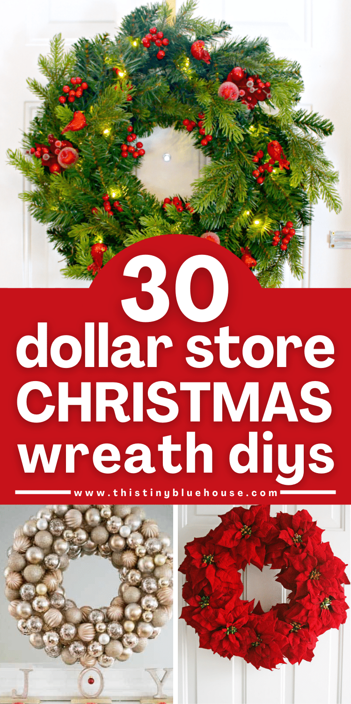 30 Gorgeous Diy Dollar Store Christmas Wreath Ideas This Tiny Blue House