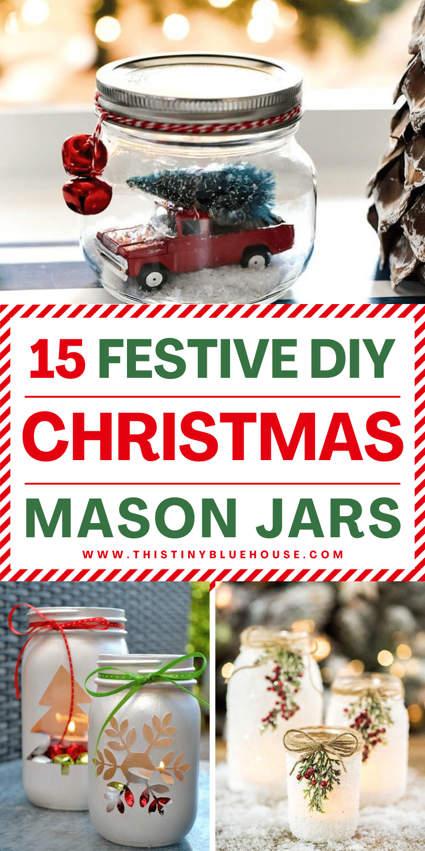 15 Festive DIY Christmas Mason Jars