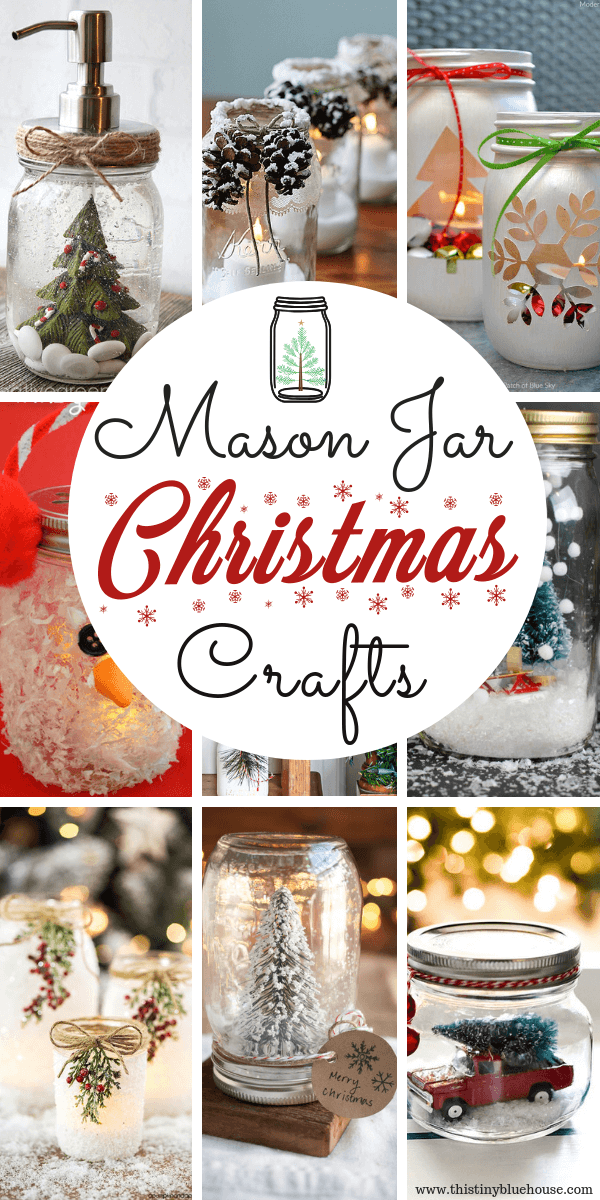 15 Best Easy Mason Jar Christmas Craft Ideas This Tiny Blue House