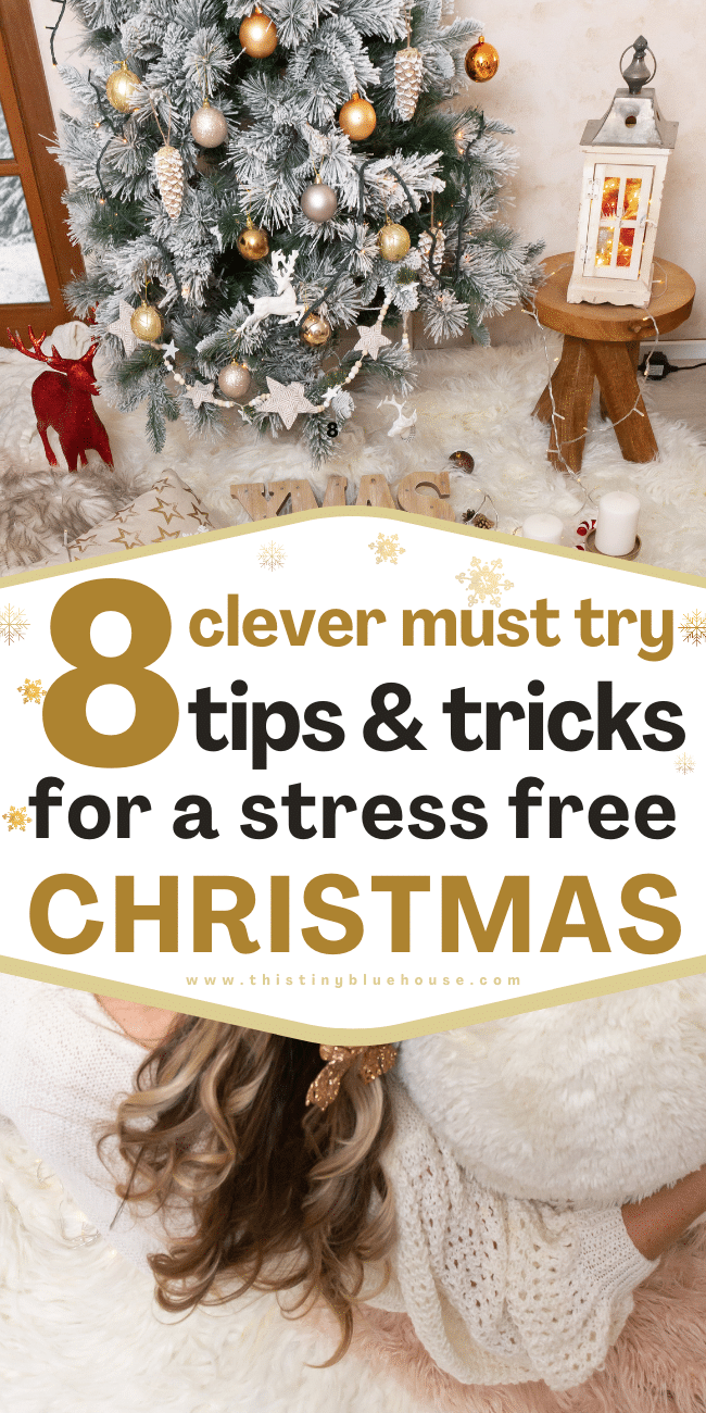 8 Clever Hacks To Minimize Christmas Stress and Enjoy Your Holiday