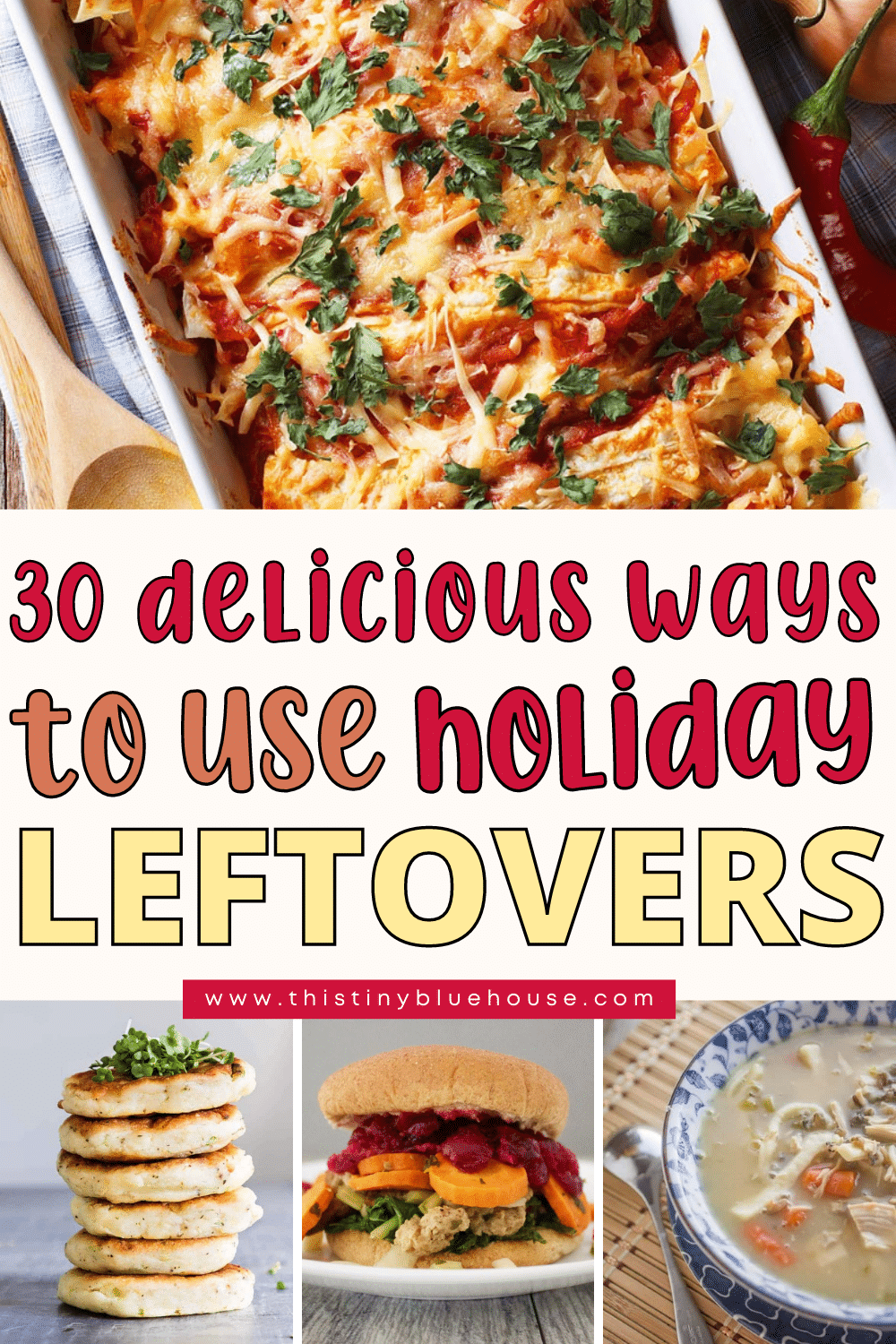 30 Delicious Ways To Use Up Holiday Leftovers