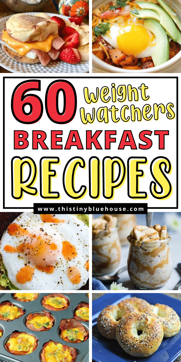 60 Must Try Weight Watcher's Breakfasts (With Smartpoints)