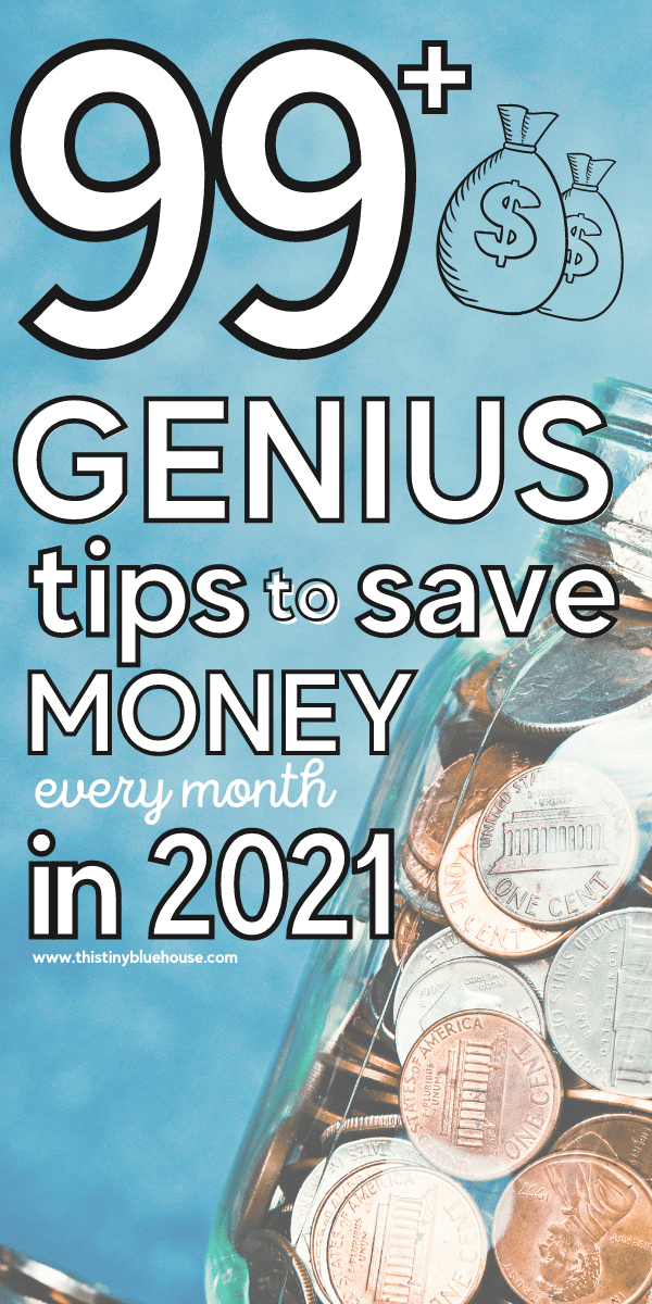 99+ Small Changes You Can Make to Save Money Every Month In 2021