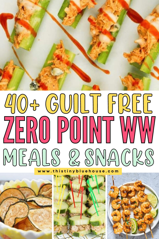 40+ Guilt Free Zero Point Weight Watchers Meals & Snacks