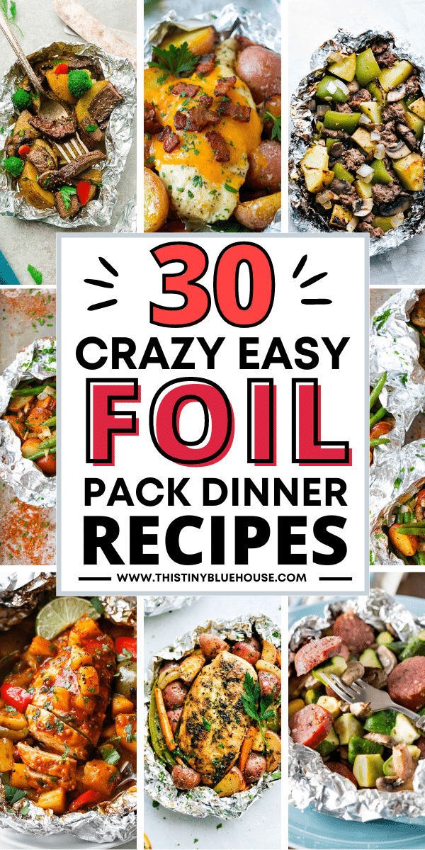 30 Crazy Easy Foil Pack Dinner Recipes