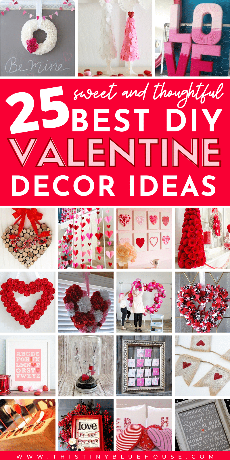 Looking for easy DIY Valentine's Day Decor ideas? Here are 20+ of the best DIY Valentine's Day Decor projects that you can make with dollar store supplies. #DIYValentinesDecor #CheapValentinesDecor #EasyValentinesDecor