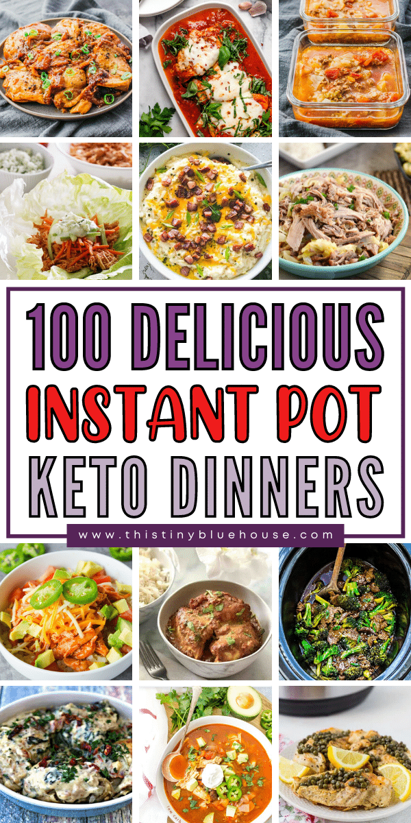 100 Delicious Easy Instant Pot Keto Meals
