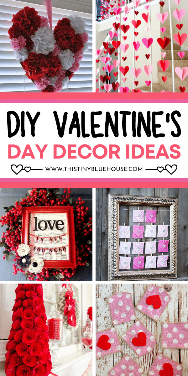 25 Sweet DIY Valentine's Day Decor Ideas