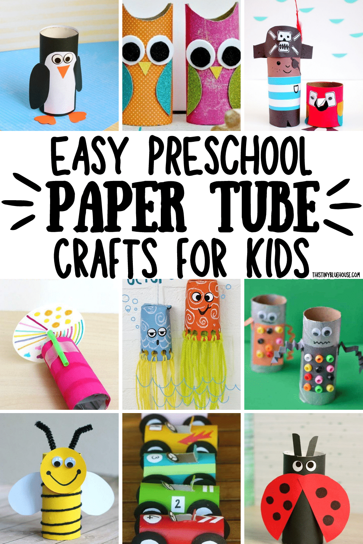 Easy Preschool Paper Tube Crafts