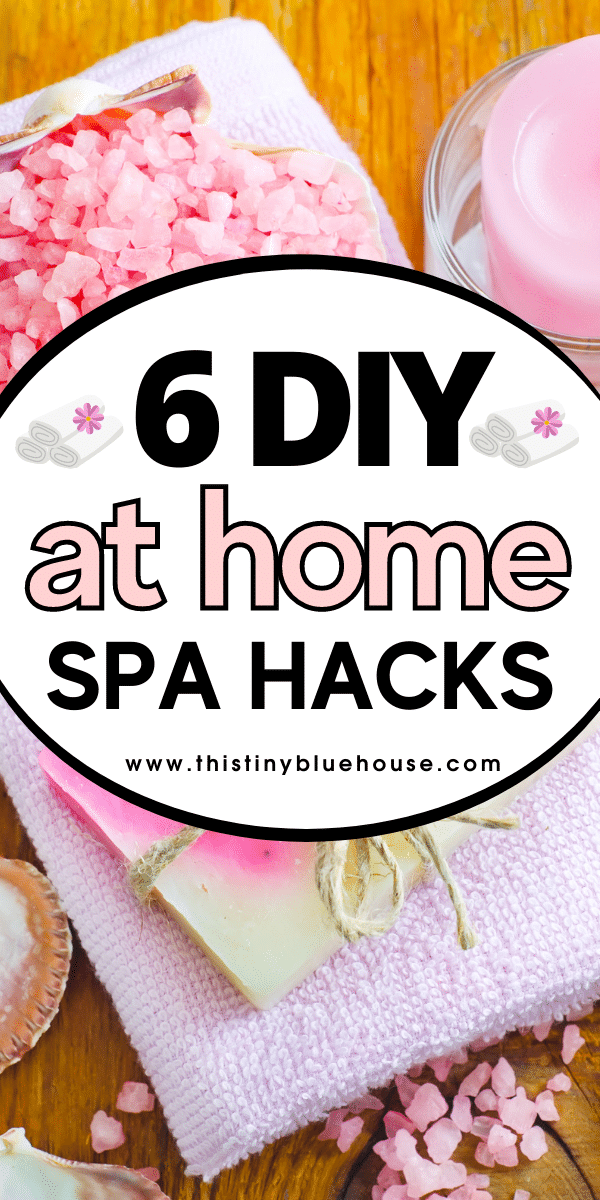 6 DIY At Home Spa Hacks For Some At Home Pampering