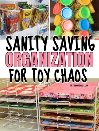 Sanity Saving Organization Hacks For Toy Chaos