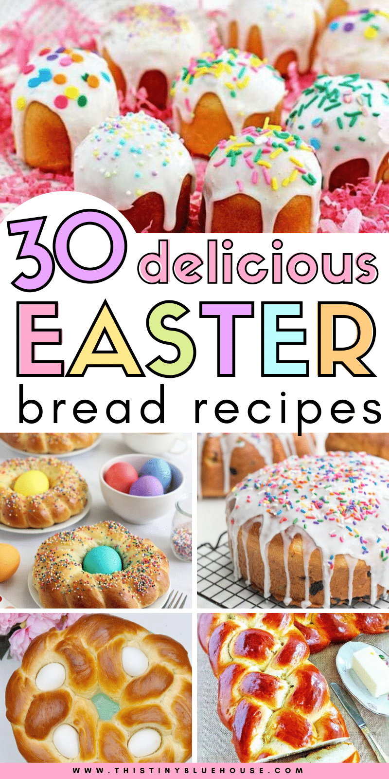 Make Easter extra special this year with one of these 30 delicious and easy Easter bread recipes. #easterbread #easyeasterbreaf #besteasterbread #easterbreadrecipe #easyeasterbreadrecipe #classiceasterbread