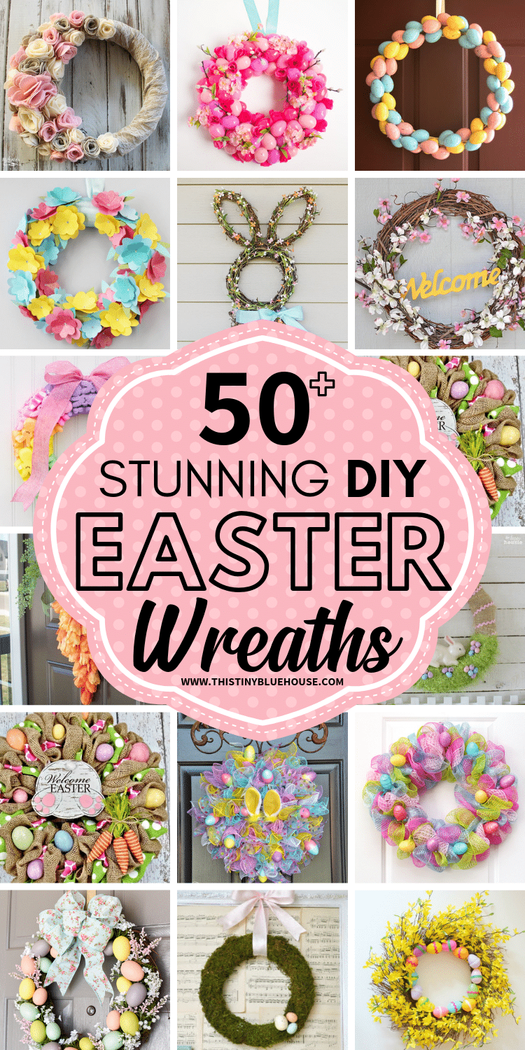 Celebrate Easter by adding some spring and Easter decor to your home with one of these easy DIY Easter Wreaths. Your front door never looked so nice and inviting. #easter #easterwreaths #diyeasterwreaths #easterdecor #springdecor #diyspringdecor #diyspringwreaths