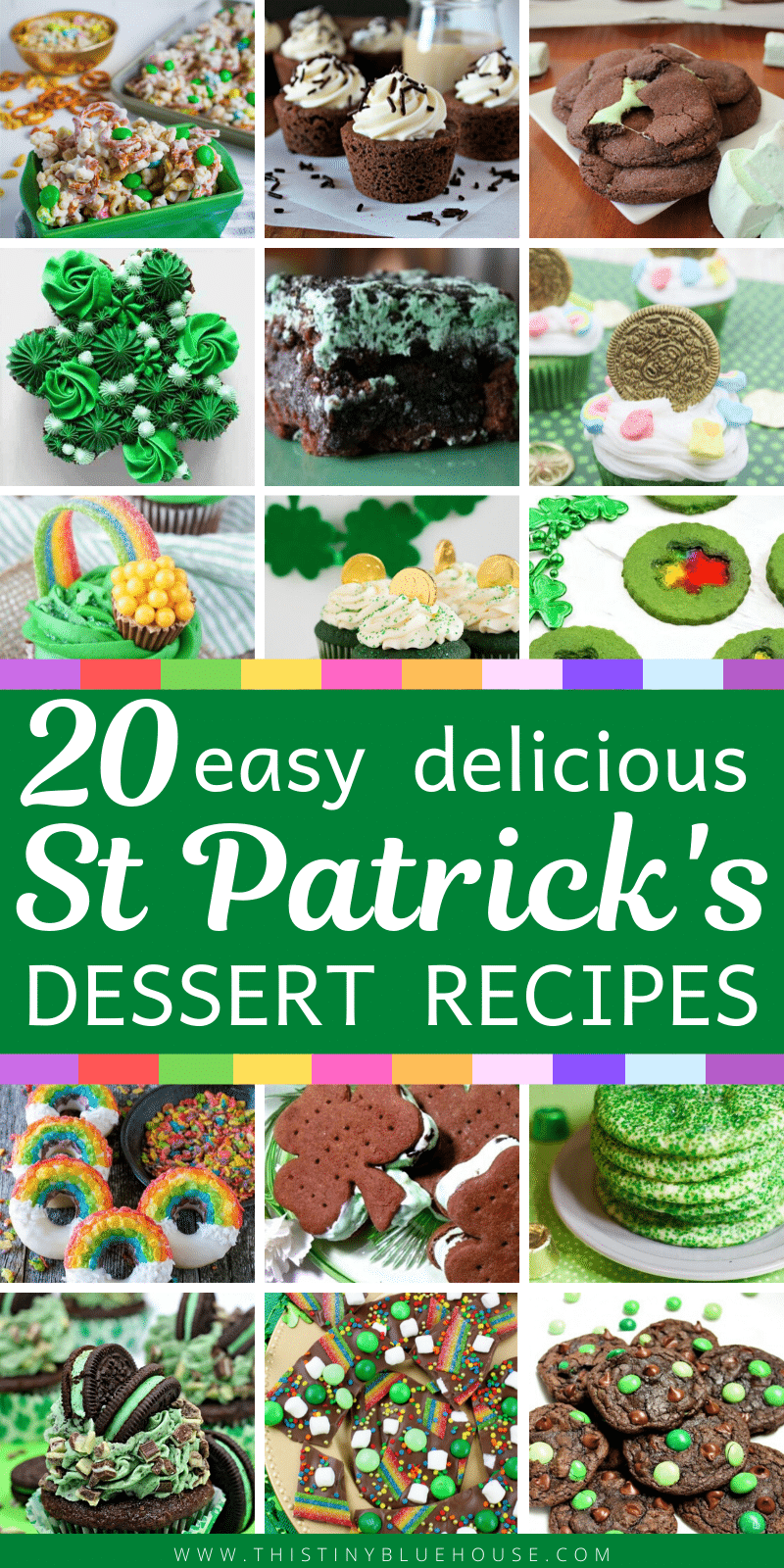 Make St Patrick's Day extra sweet with these 20 easy and delicious St Paddy's Dessert Recipes. From Leprechaun bark to cupcakes there's a sweet treat for everyone! #stpatricksdaydesserts #stpatricksdaytreats #stpatricksdayrecipes #stpatricksdaydessertrecipes #stpatricksdaycupcakes #stpatricksdaycookies #stpatricksdaysweettreats