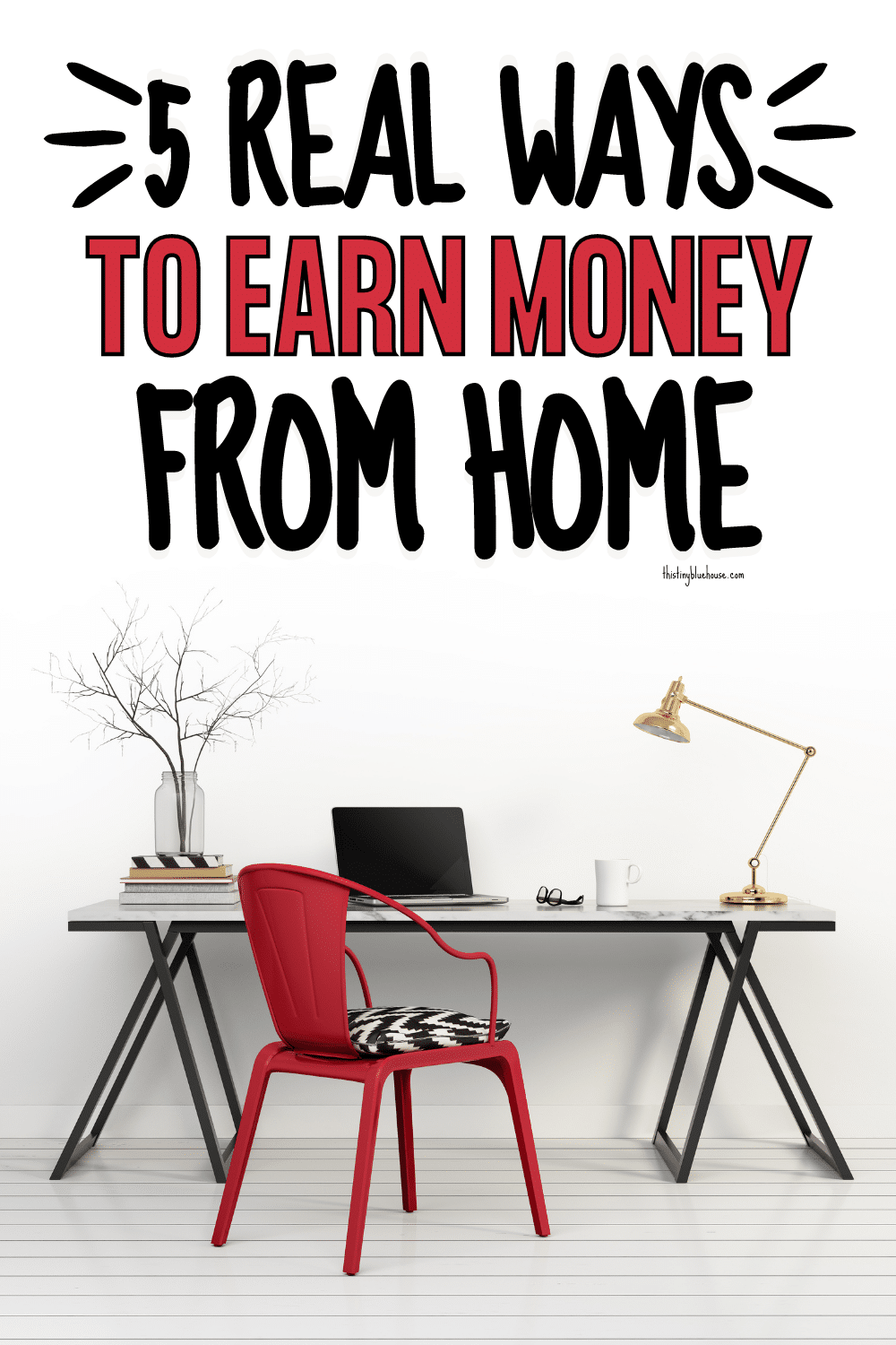 5 Real Ways To Earn Money From Home
