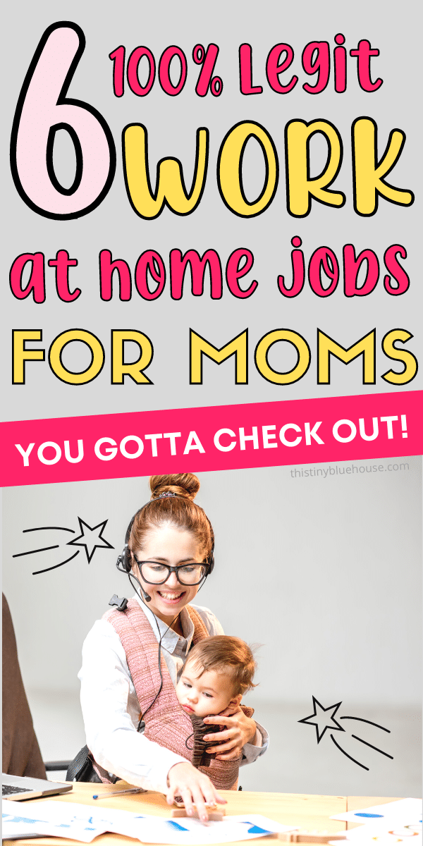 6 Genius Work At Home Jobs For Moms
