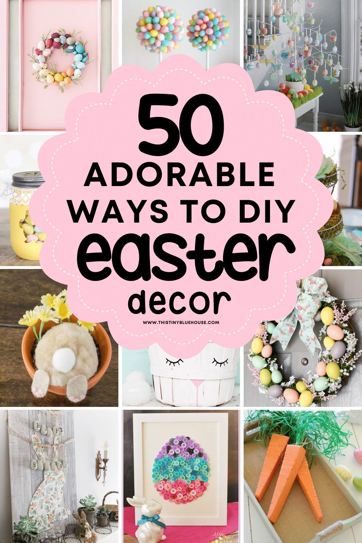 50 Adorable Ways to DIY Easter Decor