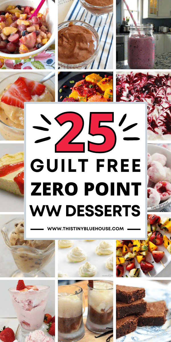 25 Guilt Free Zero Point Weight Watcher's Desserts