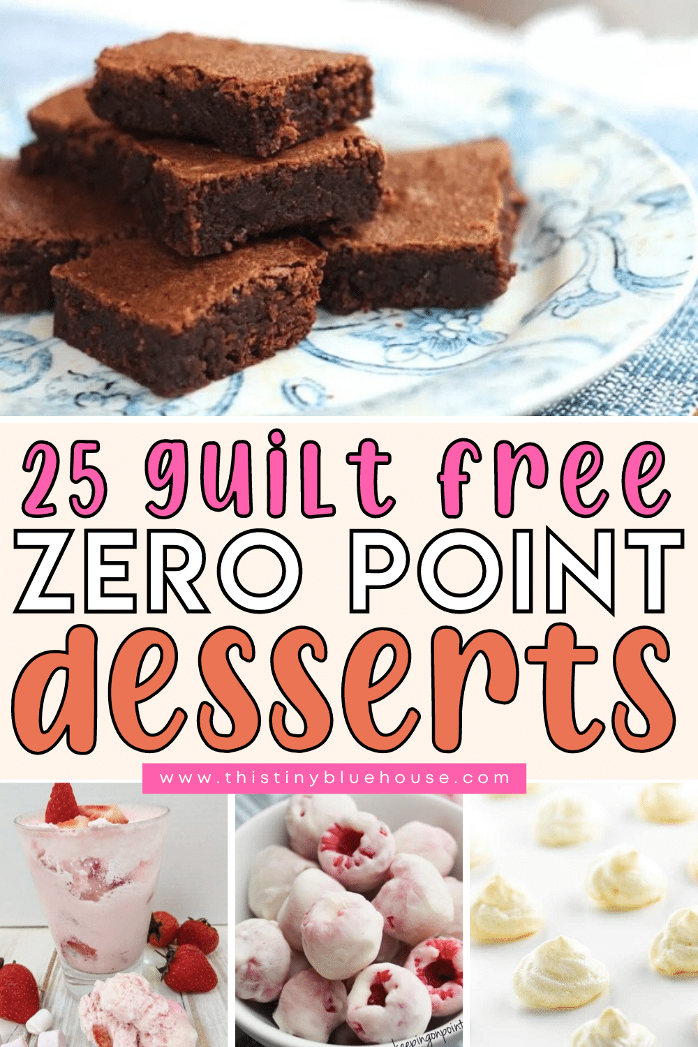25 Guilt Free Zero Point Weight Watchers Dessert Recipe