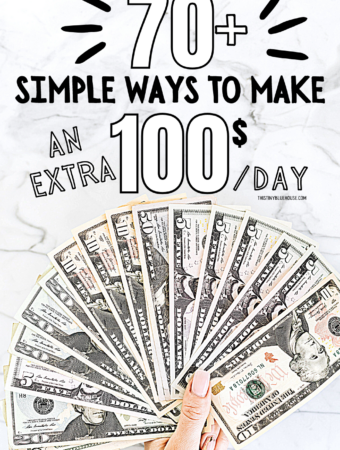 70 Ways To Make AN EXTRA $100 Per Day When You Need It Most