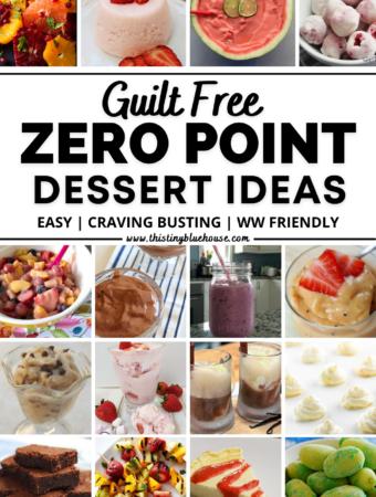 Guilt Free (Best Ever) Zero Point Weight Watcher's Dessert Ideas