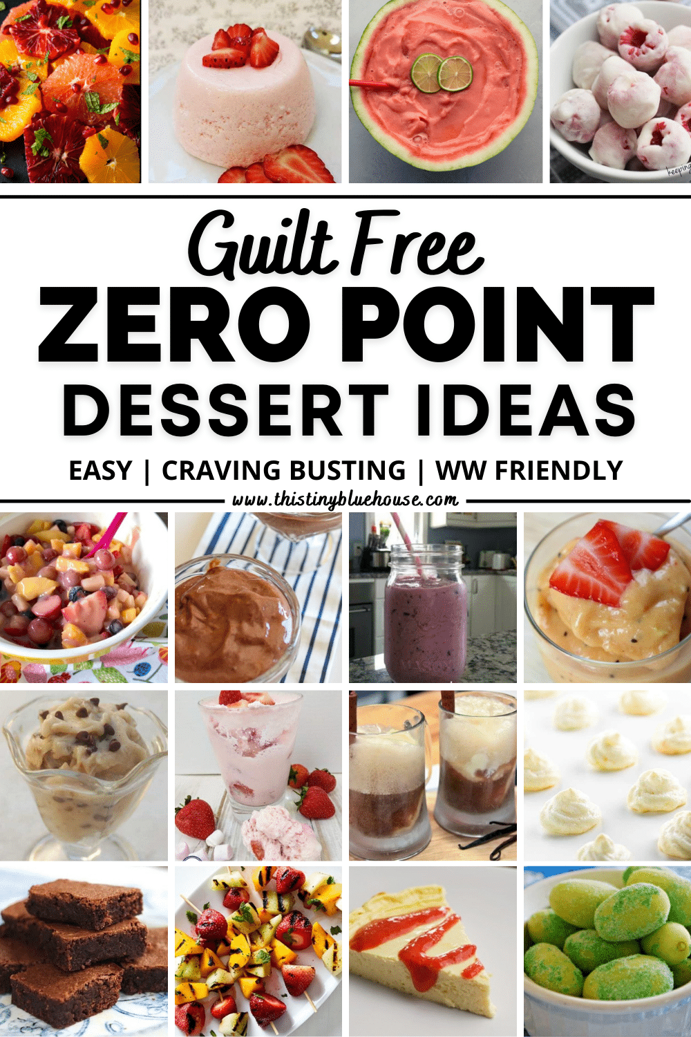 Guilt Free (Best Ever) Zero Point Weight Watcher's Dessert Ideas
