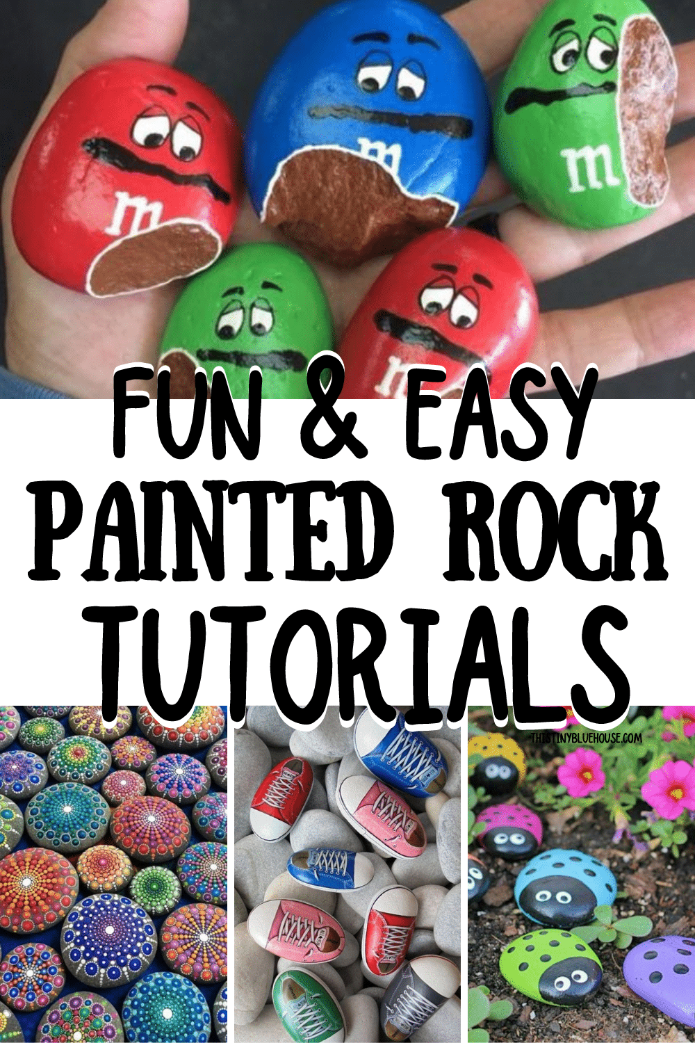 30 Best Super Cute Fun Painted Rock Ideas This Tiny Blue House