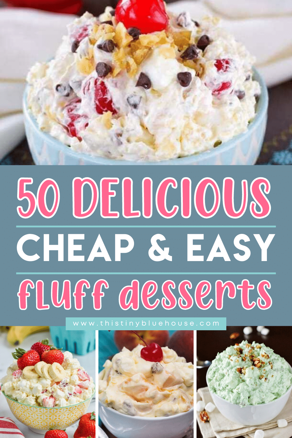 50+ Best Delicious Cheap & Easy Fluff Desserts