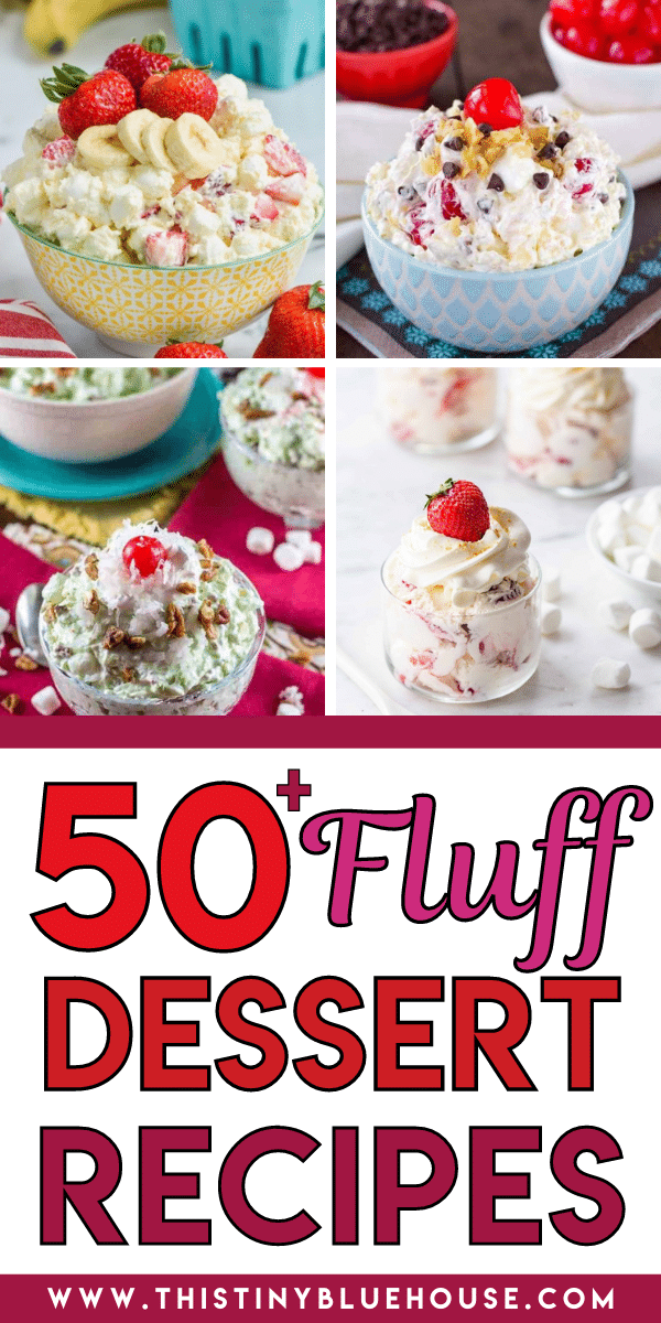 50+ Best Easy Fluff Dessert Recipes