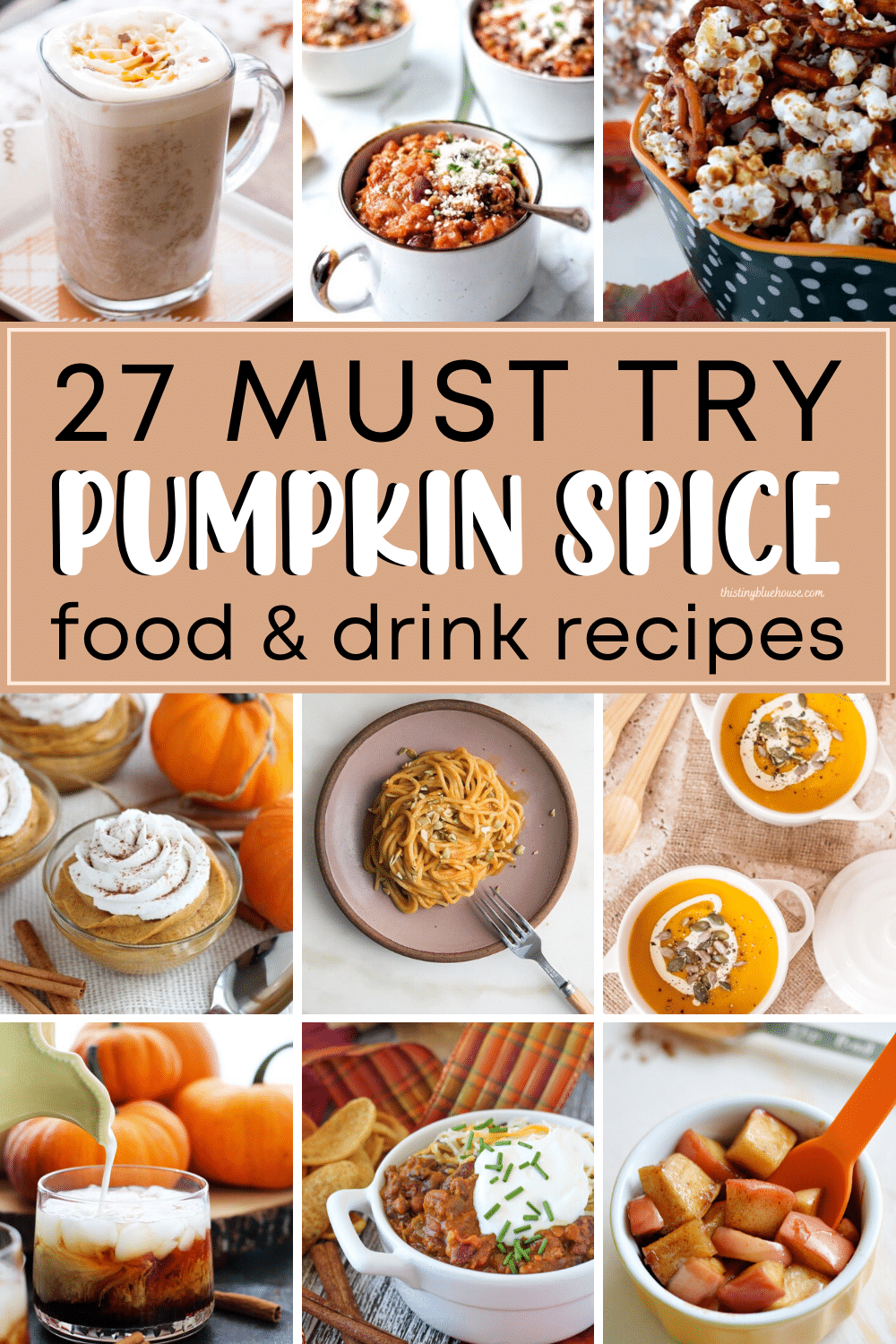 27 Must Try (Sweet & Savory) Best Pumpkin Spice Recipes