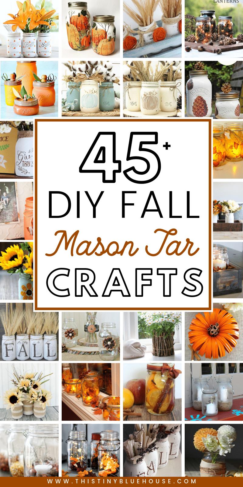 45 Best Fall Mason Jar Crafts This Tiny Blue House