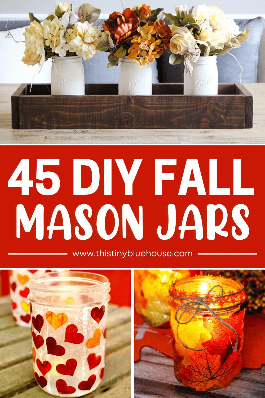 45 Gorgeous DIY Fall Mason Jar Crafts
