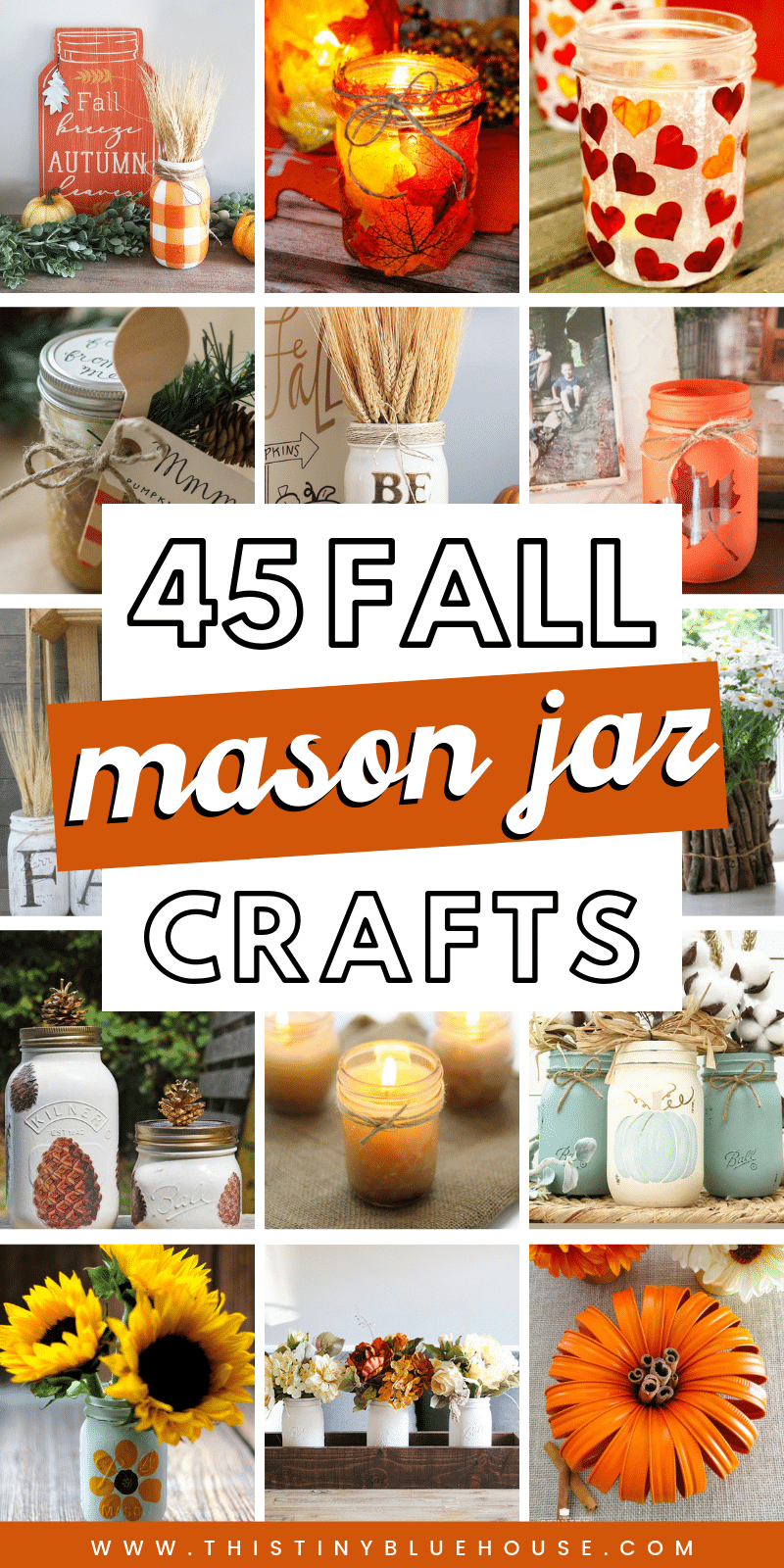 45 Best Fall Mason Jar Crafts This Tiny Blue House