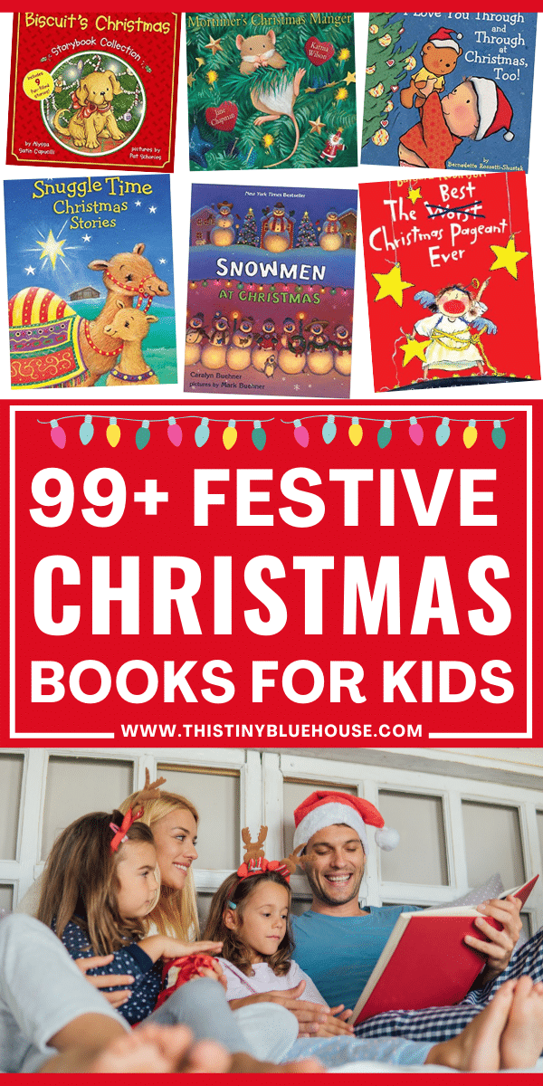 99+ Festive Christmas Books For Kids