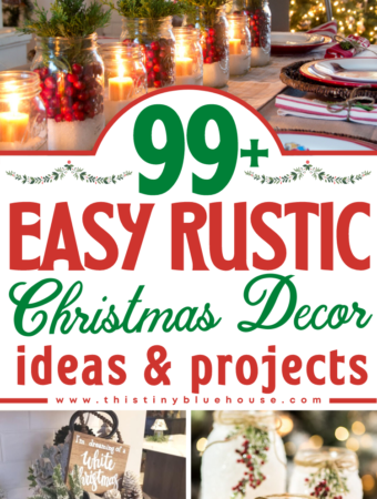 99+ Easy Rustic Christmas Decor Ideas