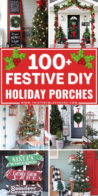 100+ Festive DIY Christmas Porch Ideas