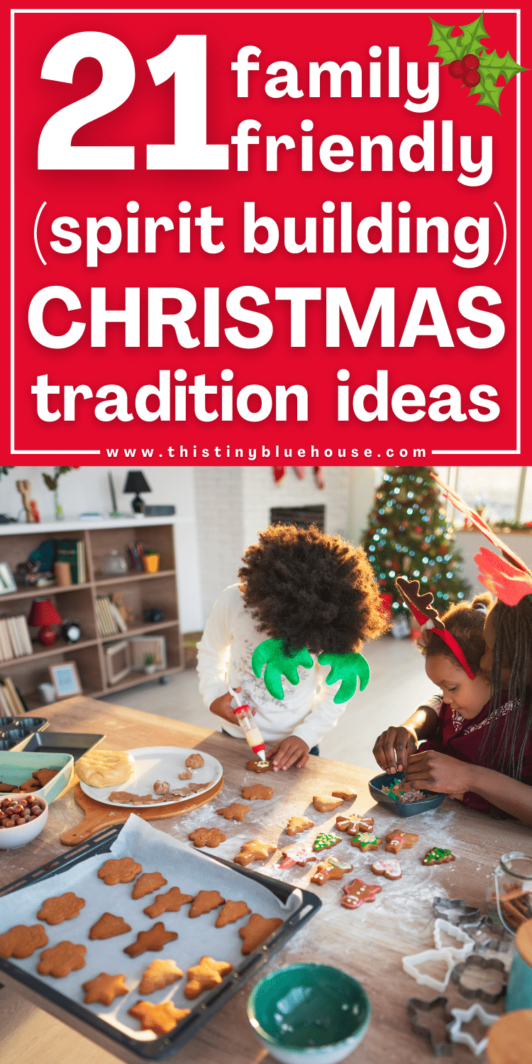21 Best Festive Holiday Traditions for families