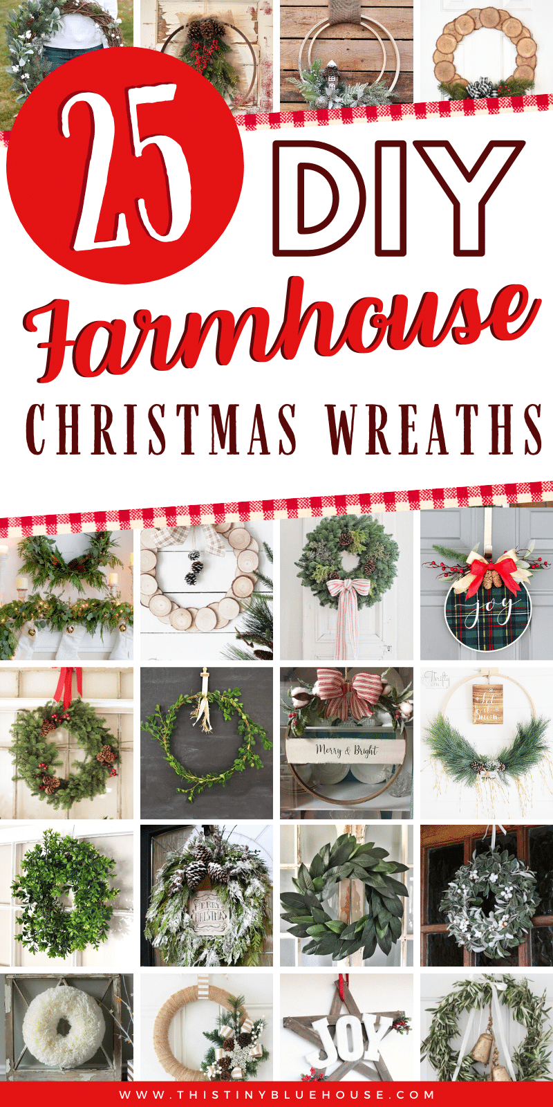 Get your front door holiday ready with one of the Farmhouse Christmas Wreath DIYs. Cheap and easy to make these wreaths make a stunning addition to your modern farmhouse home. #farmhousechristmaswreaths #DIYFarmhouseChristmasWreaths #DIYChristmasWreathsFarmhouse #EasyFarmhouseChristmasWreath