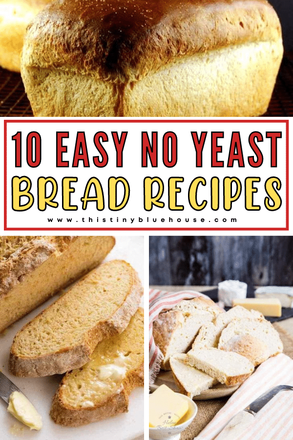 10 Easy No Yeast Bread Recipes