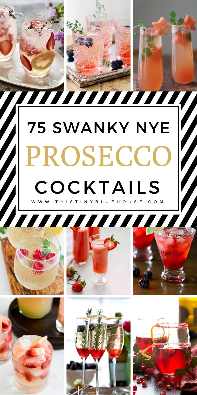 Countdown the New Year with one of these delicious and Best Easy Prosecco Cocktails perfect for any New Year's Eve Party. #NYEParty #NYECocktails #NYEDrinks #ProseccoCocktails #EasyProseccoCocktails #NYEPartyCocktailIdeas